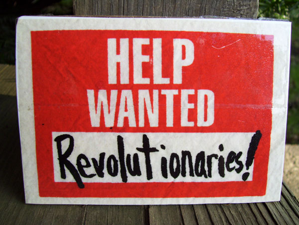 help_wanted-revolutionaries-