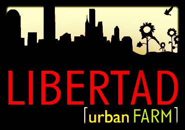 Libertad Urban Farm Proposal