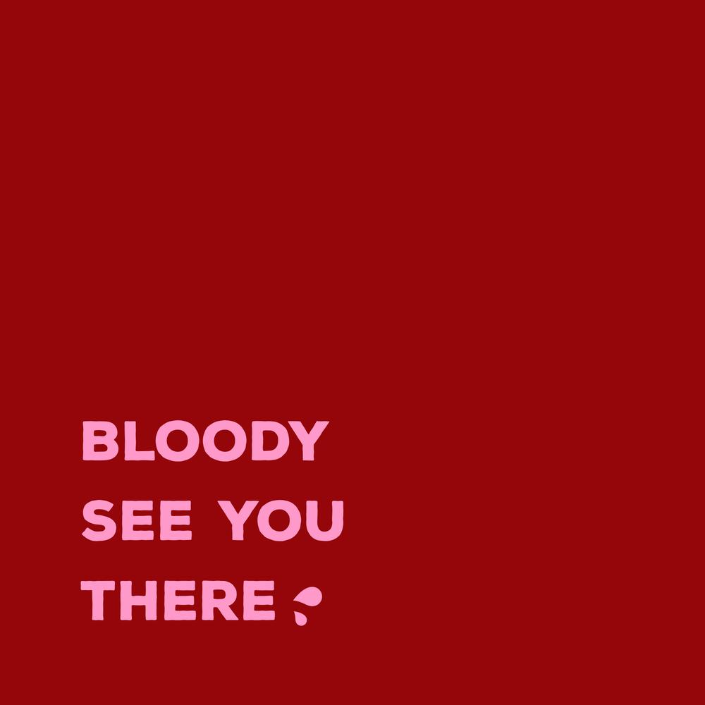 6 bloodyseeyou.png