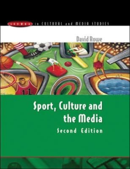 David Rowe: Sport, Culture and the Media (second edition)