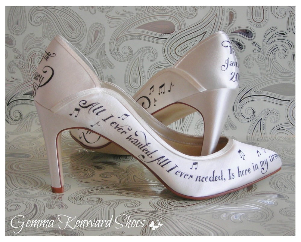 Hand Painted Wedding shoes - 'All I ever needed, All I ever wanted, Is here in my arms'.