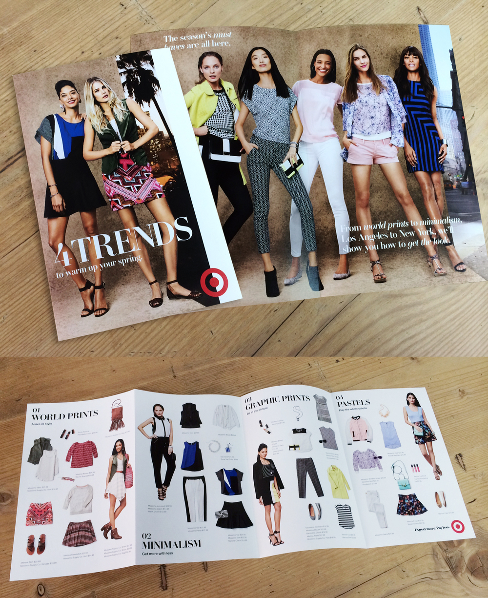 "Shown above is the direct mail piece for Target's 2014 style campaign ""4 Trends To Warm Up Your Spring"". The cover and inside spread reveals the models wearing the four trends inspired by cities in the US. The long 4-panel spread reveals the clothing as a fun mix & match play on the trends. Spring Studios, NYC"