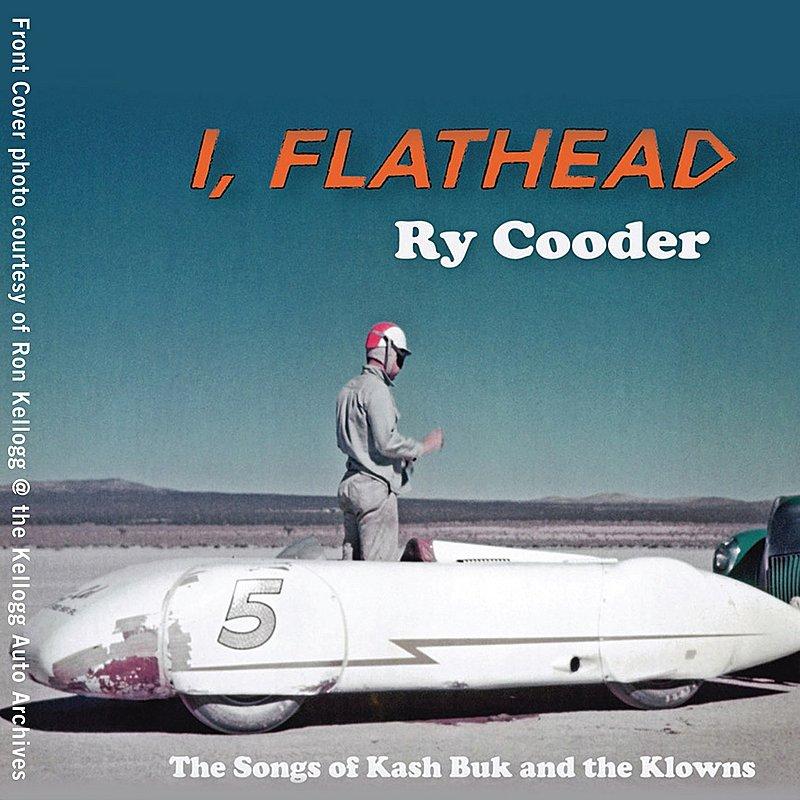 I, Flathead: Ry Cooder