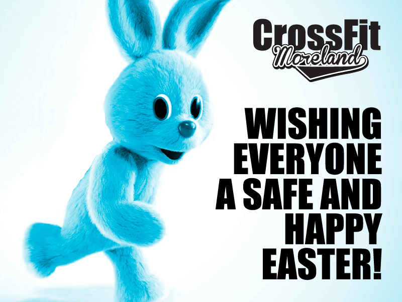 Happy Easter From CrossFit Moreland.png