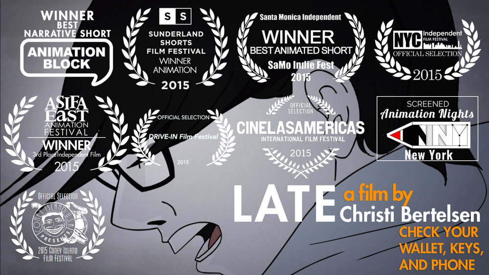 Late - A short film about a woman running late for work due to the insane process of leaving home with all her modern day essentials. Wallet, Keys, Phone, etc. It screened at the Smithsonian Museum of the American Indian: DINÉ SPOTLIGHT: A Showcase of Navajo Film.