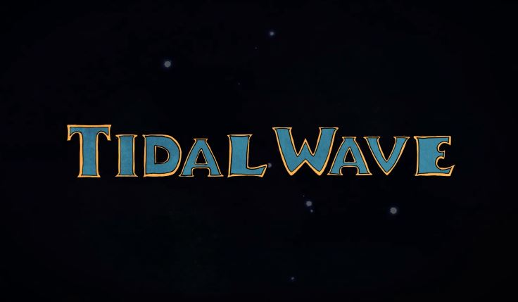 tidal wave still title.JPG