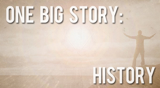 One Big Story: History