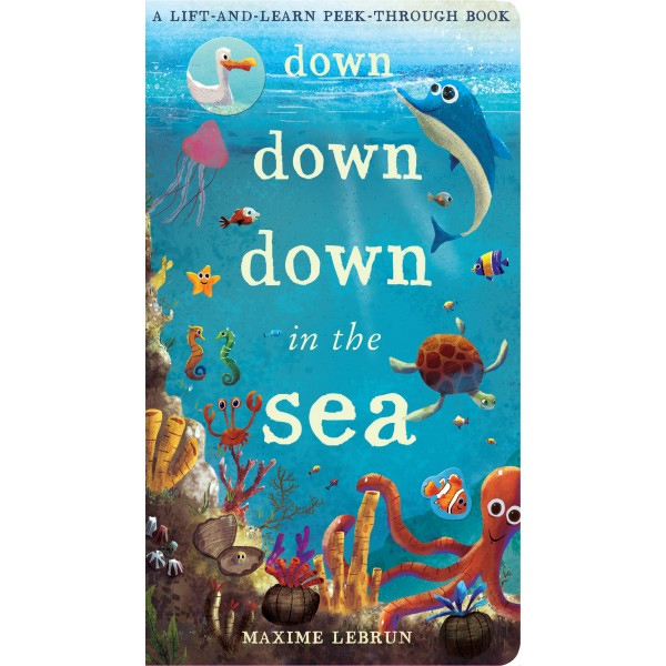 Down Down Down in the sea -  Caterpillar Books