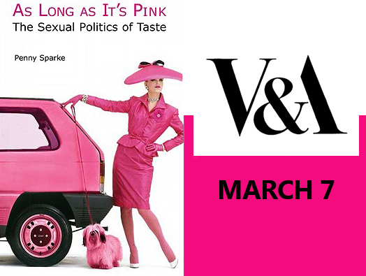 Let's paint the town pink!  Come along to the V&A on March 7th where I will be talking as one of the panelist alongside Teal Triggs design educator, writer and Associate Dean Royal College of Art, Sarah Van Gameren one half of Studio Glithero and moderator Dr. Catherine Rossi in relation to Gender Politics within design. Interested? Book your seat here http://designculturesalon.org/