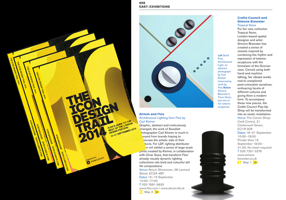 "Don't forget to pick up this years copy of The Icon Design Trail 2014. This curated booklet gives you a selection of the best design and events taking place throughout this years London Design Festival. You can find my presentation ""Tropical Noire"" on page 28."