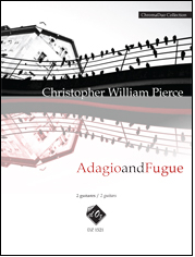 CHROMADUO COLLECTION - ADAGIO AND FUGUE - CHRISTOPHER WILLIAM PIERCE