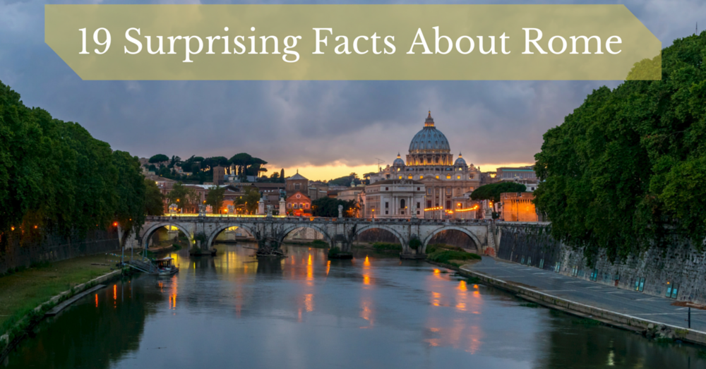 19 surprising facts about rome, roma tours.