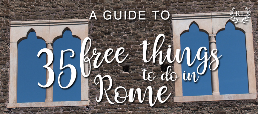 Guide to 35 Free Things To do in Rome