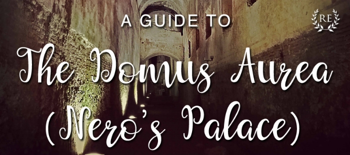 Guide to the Domus Aurea, Nero's Palace Tour
