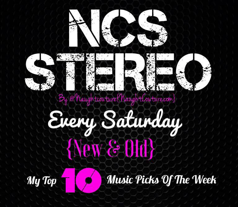NCSSTERREO MUSIC PLAYLIST TOP TEN