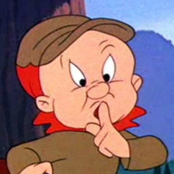 World - Elmer Fudd - He's either on top of the world as a mighty hunter, or beating himself up for his failings. He's the beginning and the end.