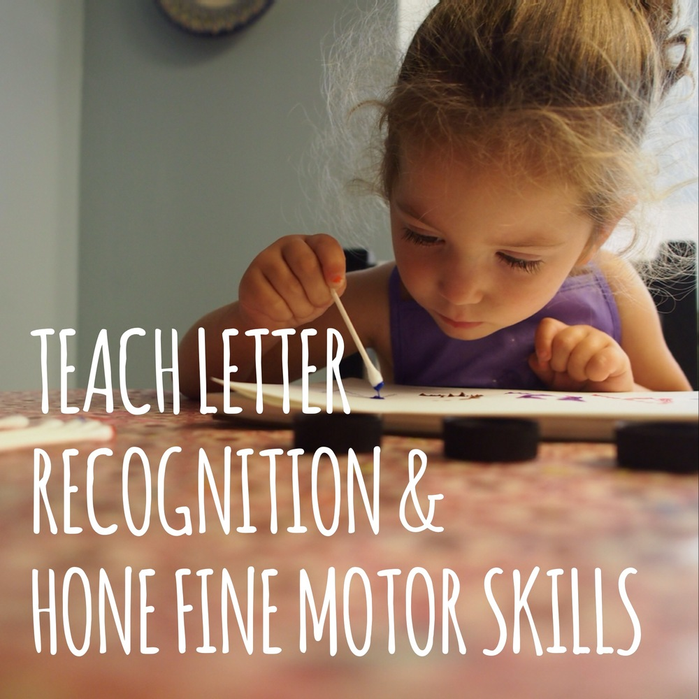 Learn letter recognition & hone fine motor skills.