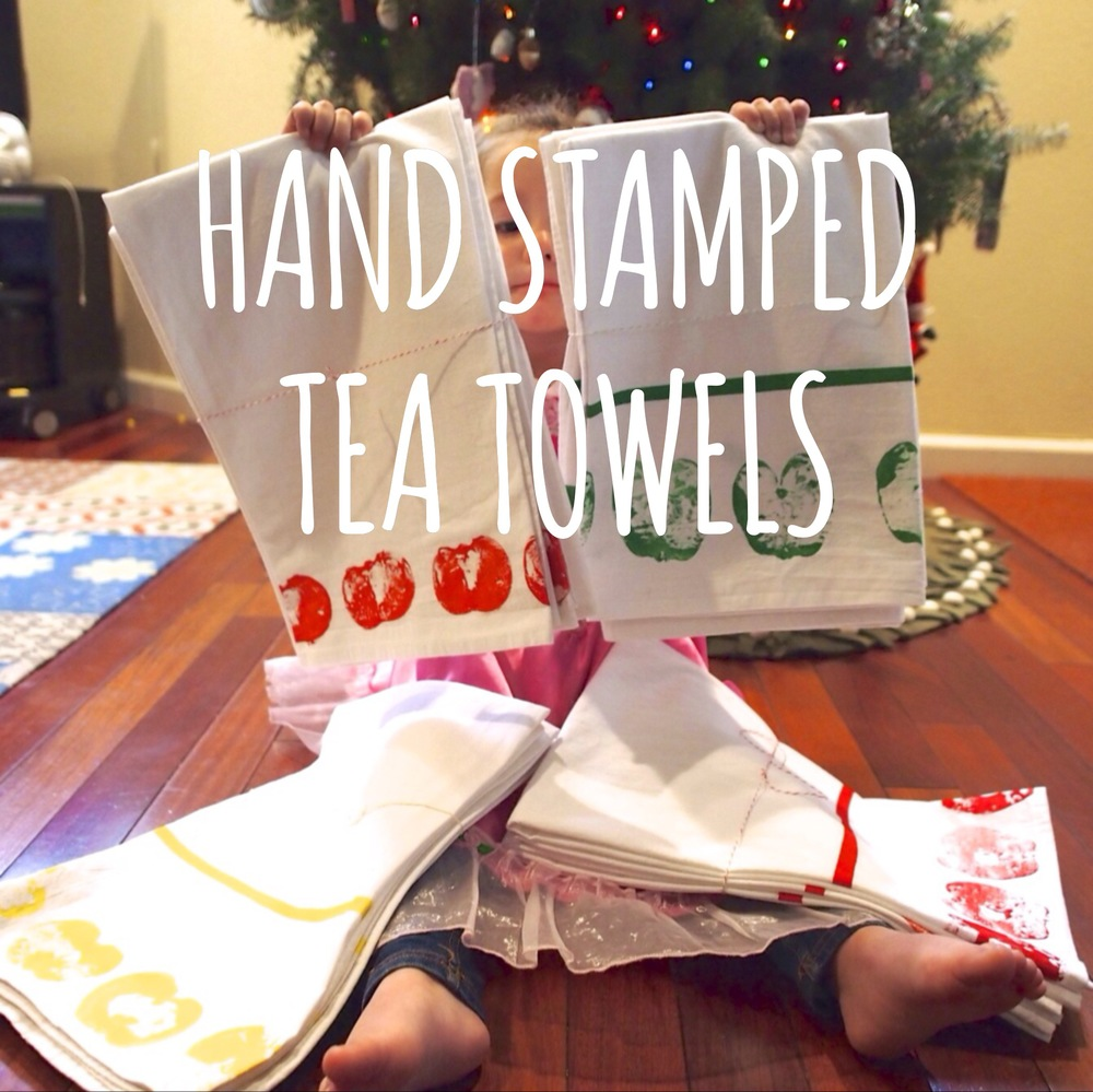 Hand Stamped Tea Towels (Kid Made Mother Approved)