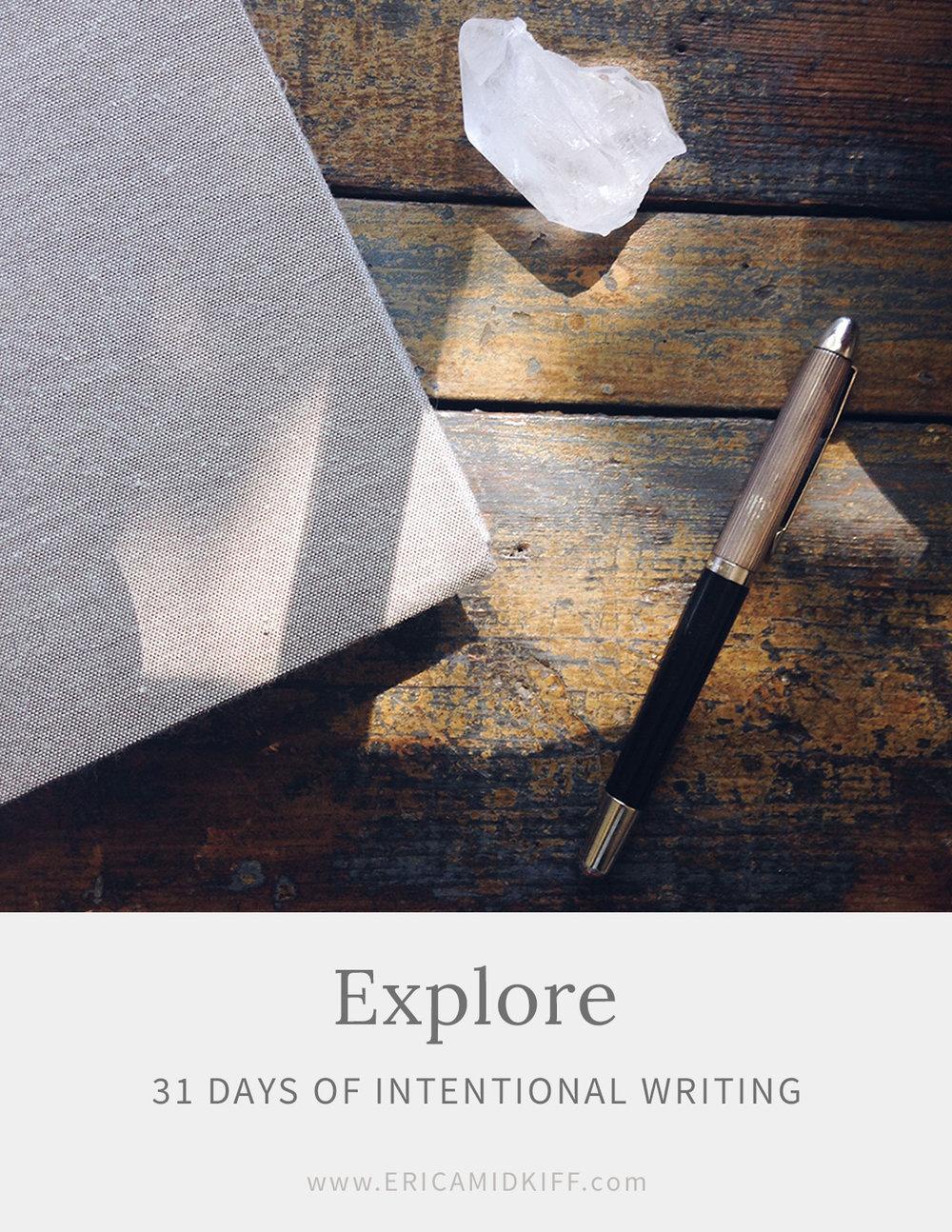 Explore--31-Days-of-Intentional-Writing--Erica-Midkiff.jpg