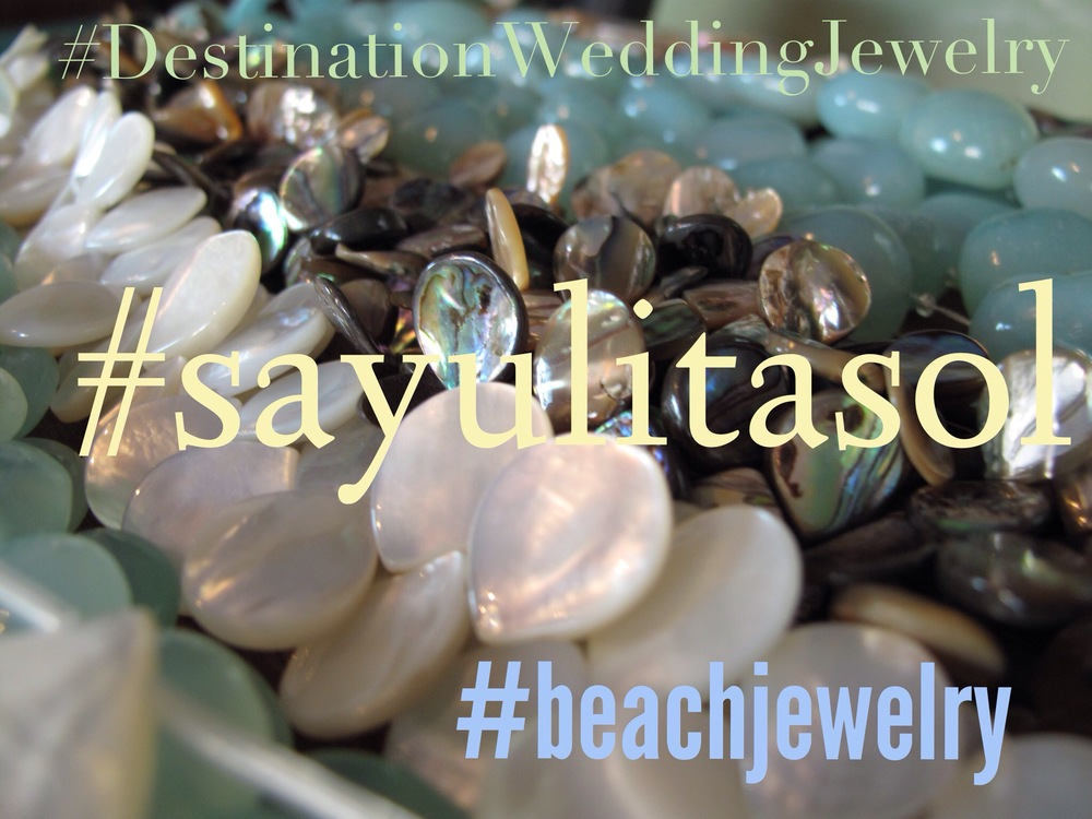 Some kewords we use to desrcibe Sayulita Sol Jewelry.