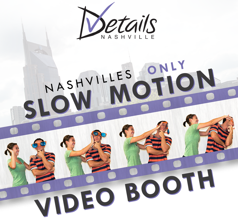 Nashville's Only Slow Motion Video Booth