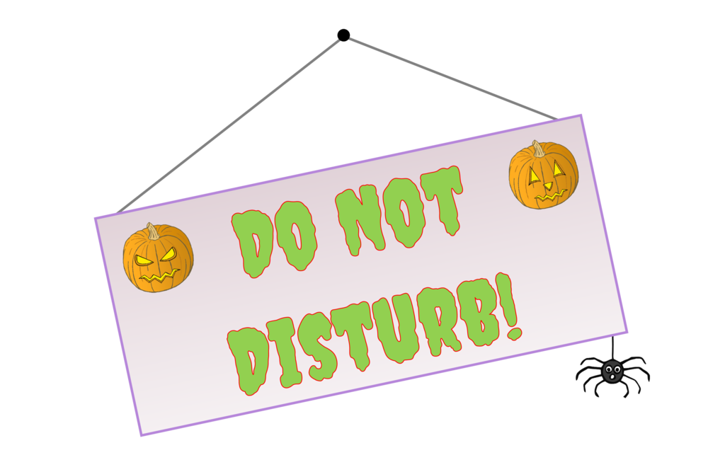 SPOOKY HALLOWEEN HOTEL DO NOT DISTURB SIGN