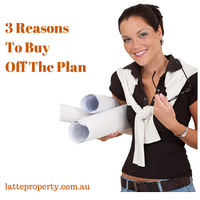 Latte Property 3 Reasons To Buy Off The Plan v4.png