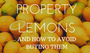 Property Lemons - Avoid buying them by using Latte Property Checklist