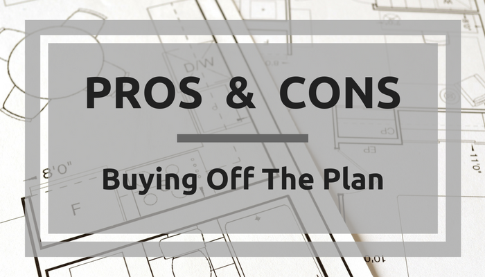 Download our Pros & Cons of buying Off The Plan