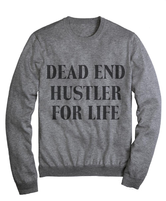 DEAD-END-HUSTLER-FOR-LIFE.jpg