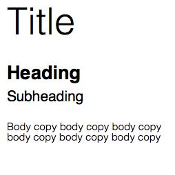 Title: Helvetica Light 36 Heading: Helvetica Bold 18 Subheading: Helvetica Regular 14 Body copy: Helvetica Light 10