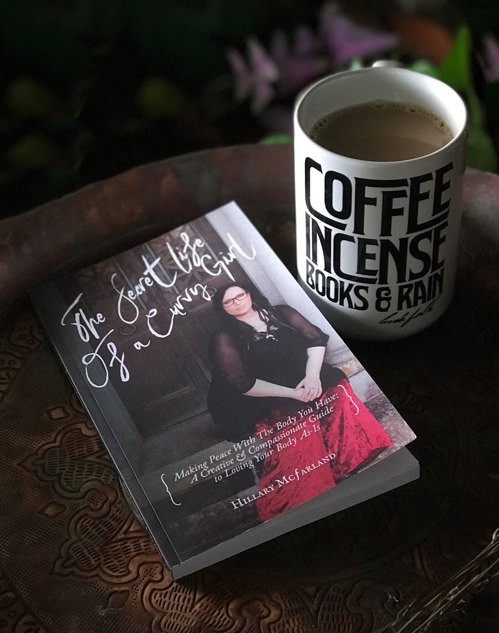 The Secret Life of a Curvy Girl: Making Peace With the Body You Have: A Creative & Compassionate Guide to Loving Your Body As-Is