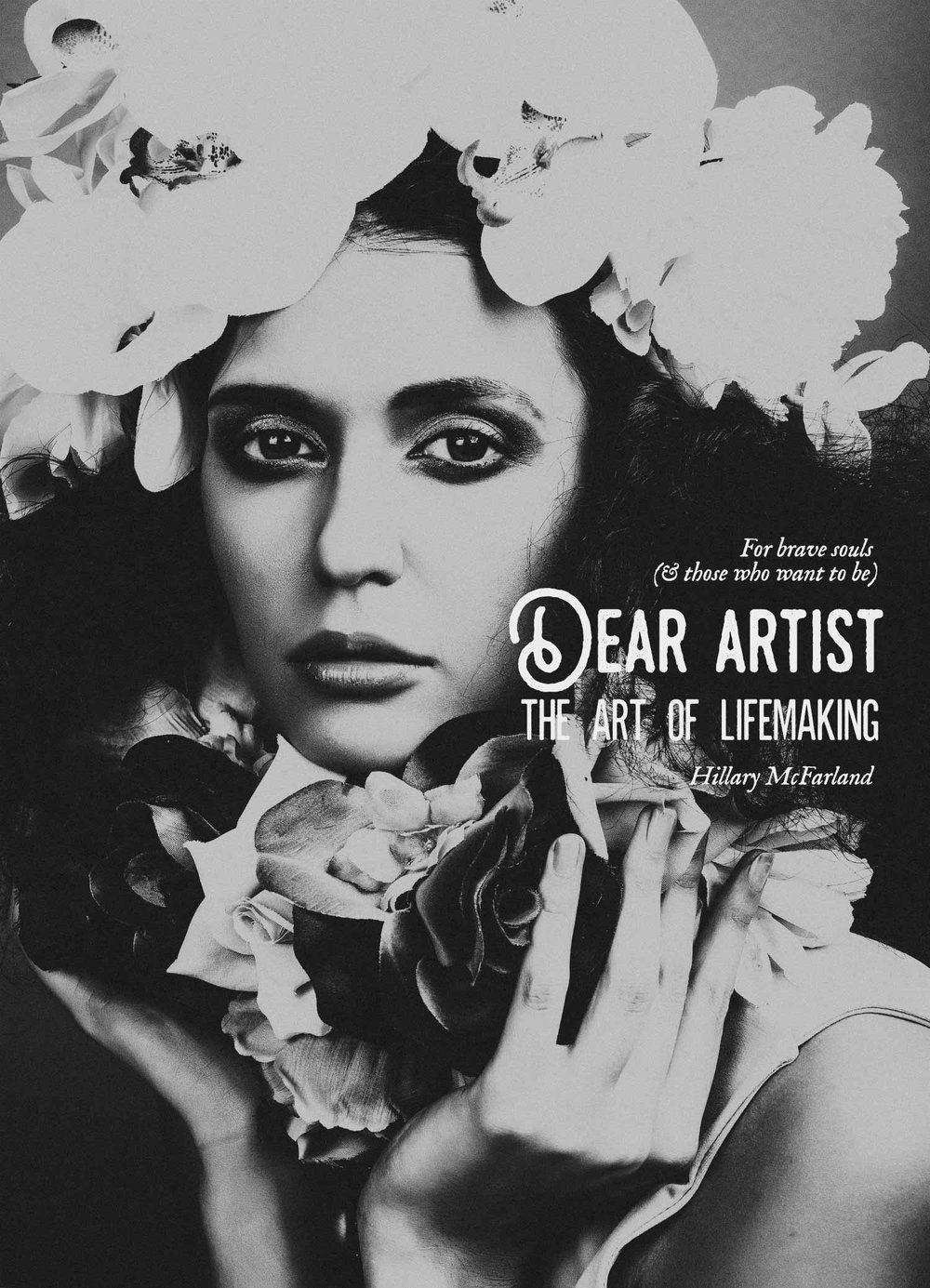 Dear Artist: The Art of Lifemaking by Hillary McFarland. Your life is your art, and it's time to heal from the self-sabotage, scarcity mentality, and shame that shows up whenever you begin something meaningful.