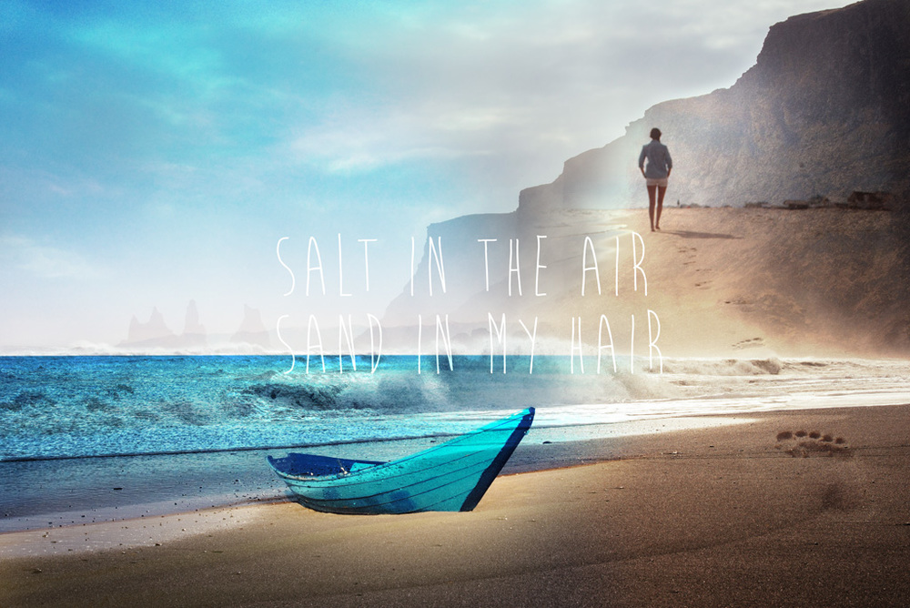 Salt in the air, sand in my hair (Sommer zwei)