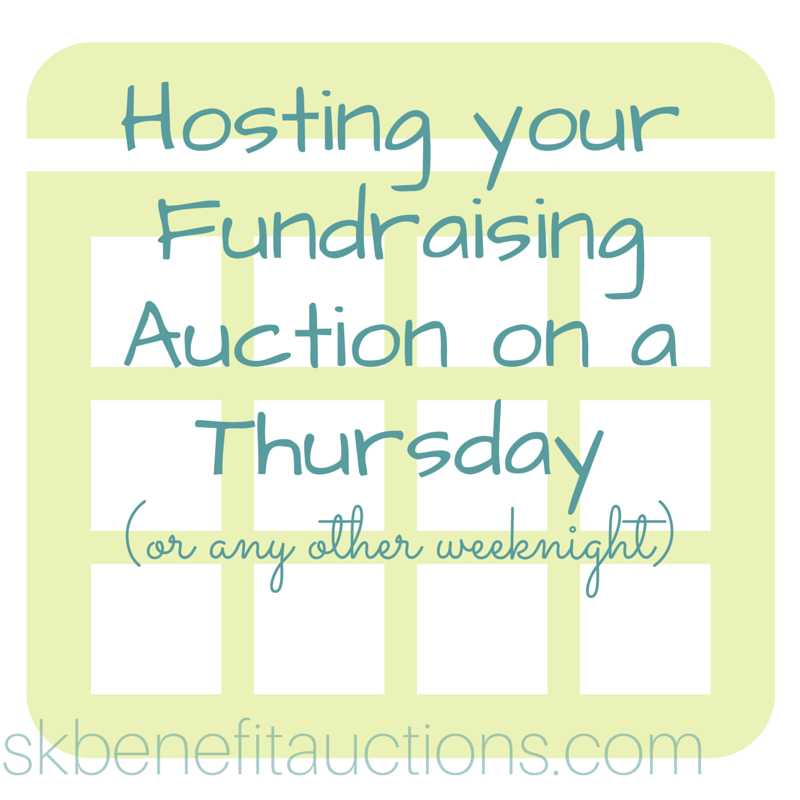 Host your fundraising auction on a Thursday night! | Sarah Knox Benefit Auctions
