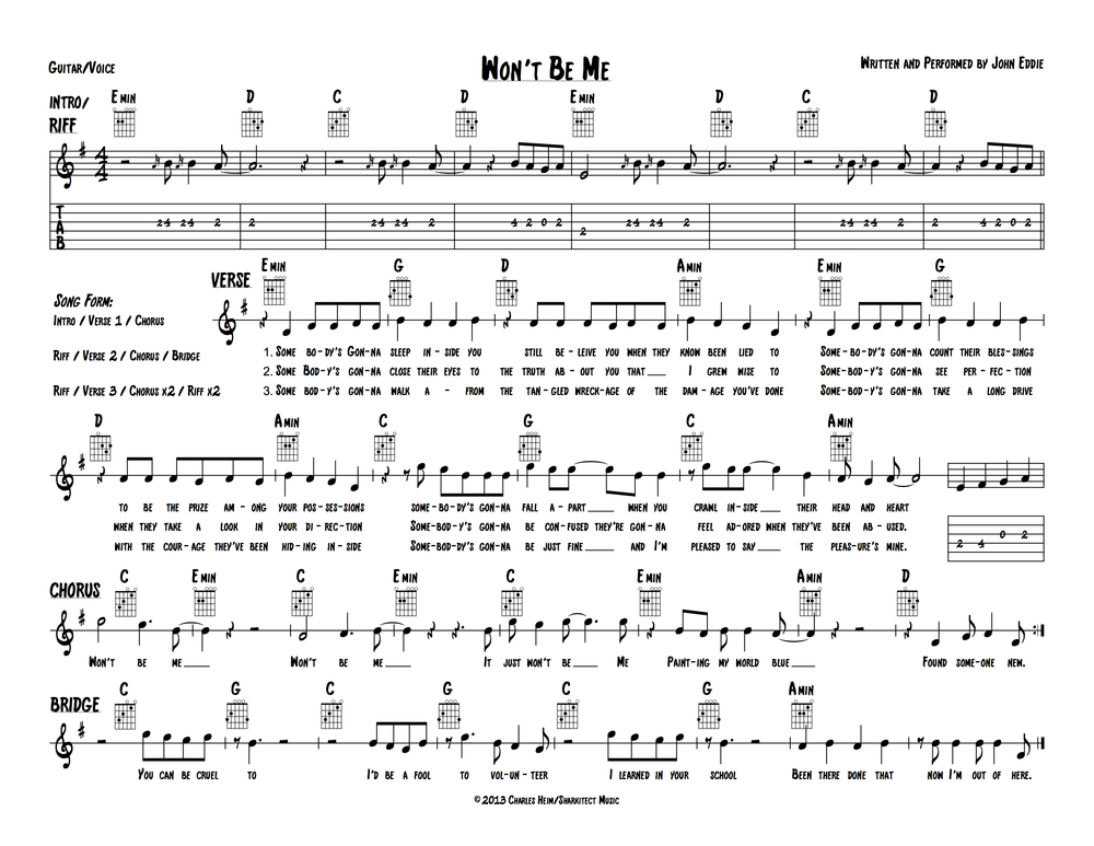 "Here's a guitar/vocal chart that I made for John Eddie's ""Won't Be Me"". Download PDF"