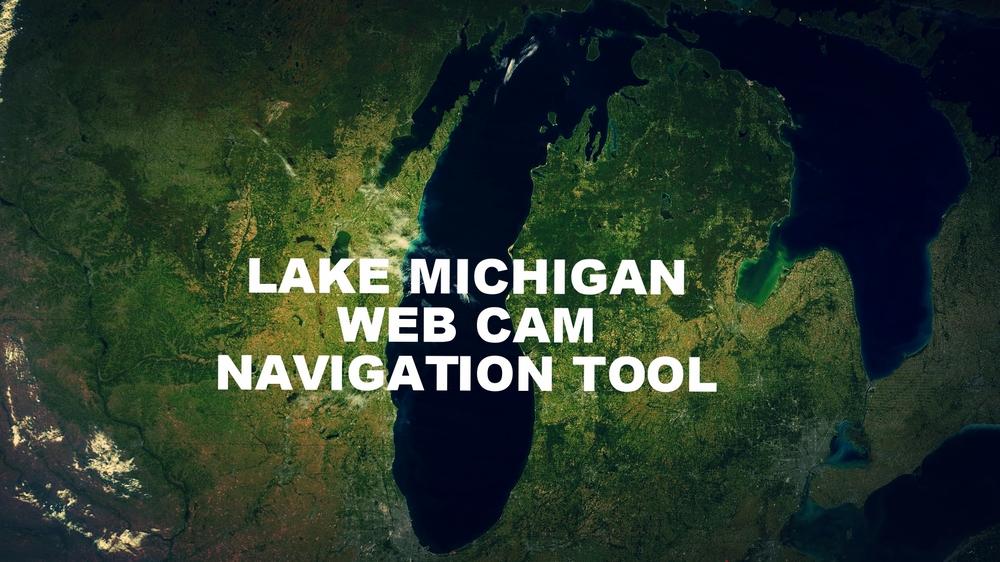 Lake Michigan Web Cam Nav Tool