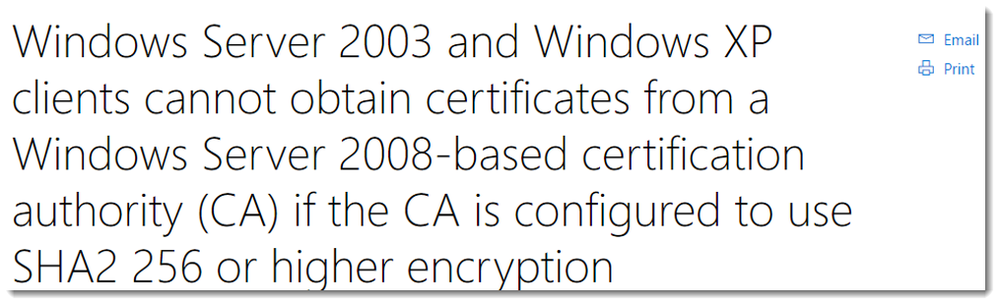 Link to Windows Server 2003 and Windows XP Hotfix to support SHA2 256 Encryption