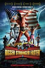BiggerStrongerFasterPoster.jpg
