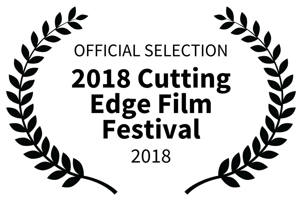 OFFICIAL SELECTION - 2018 Cutting Edge Film Festival - 2018.png