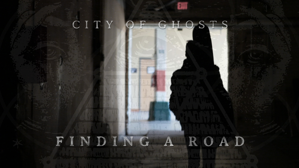 City of Ghosts - Finding a Road