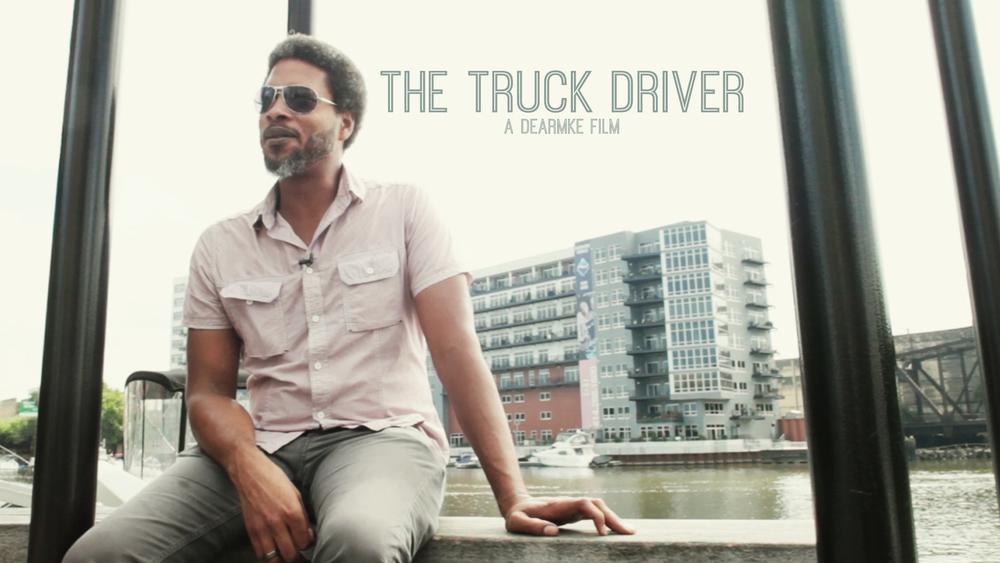DEAR MKE - The Truckdriver