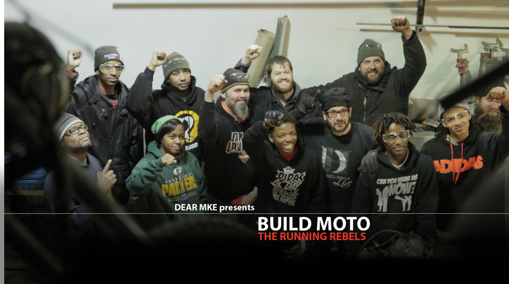 DEAR MKE - Build Moto ft. The Running Rebels