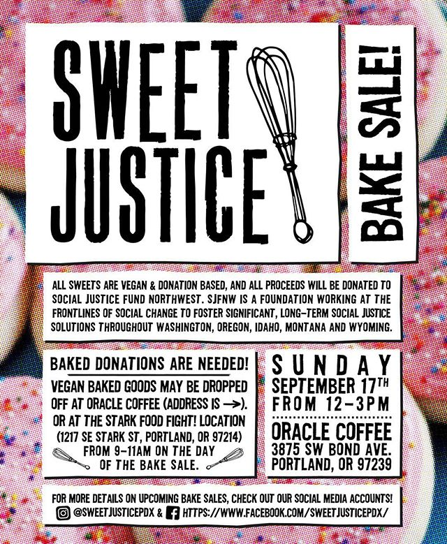 PORTLAND CHECK THIS OUT TMRW! . . . Great chance to take a peek at @oraclecoffeeco if you haven't yet, and support a great cause, and get wild fat off hella treats and shit. Welcome back @sweetjusticepdx!