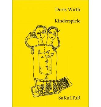 Kinderspiele von Doris Wirth