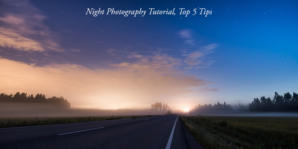 How to Photograph Stars & Night Sky, Top 5 Tips