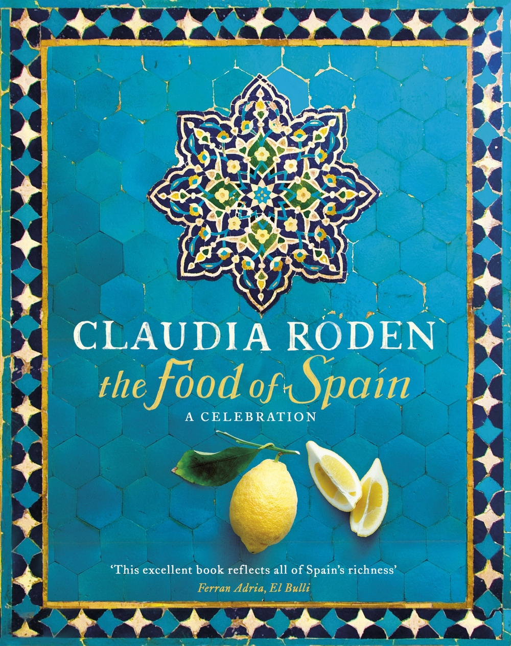 The Food of Spain - Claudia Roden Photography Jason Lowe