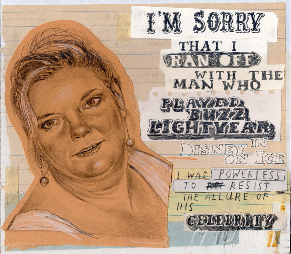 "Apology Number 14 in the ongoing  ""I Can't Apologize Enough""  series of mixed media drawings. Prints for sale  here."