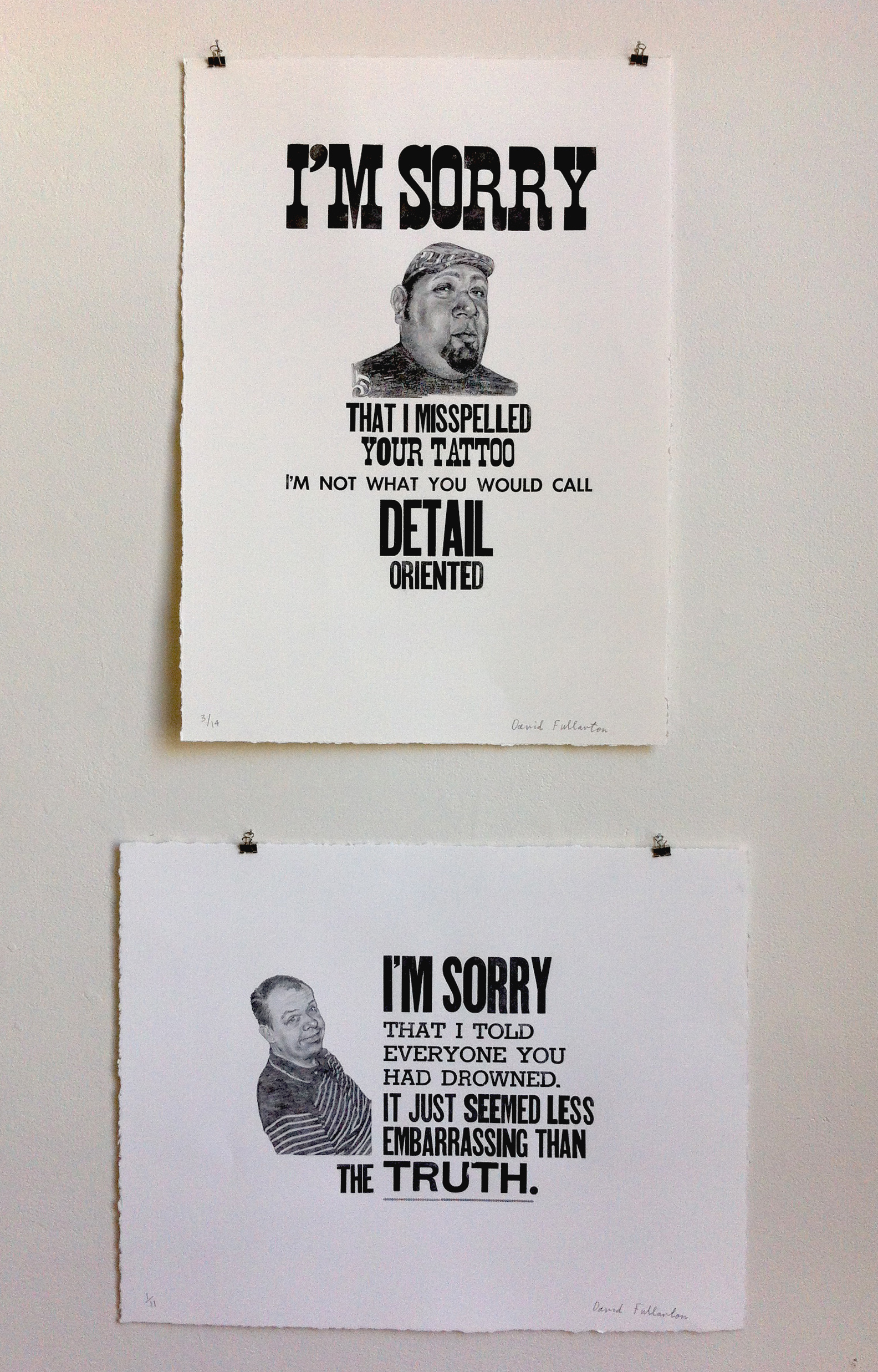 Two of the limited edition letter press prints I made for the show.