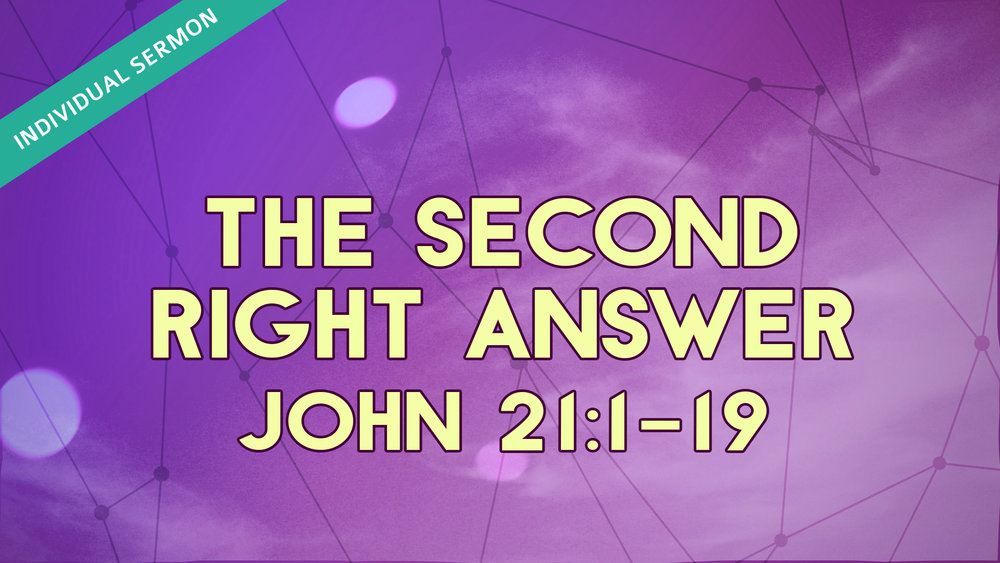 2018.05.13_TheSecondRightAnswer.jpg